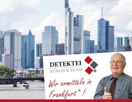 Skyline Frankfurt , Detektiv zeigt Daumen nach oben, Schriftzug: Unserer Detektei ermittelt für Sie in Frankfurt !